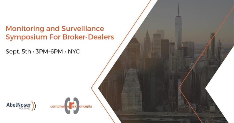 Monitoring and Surveillance Symposium For Broker-Dealers
