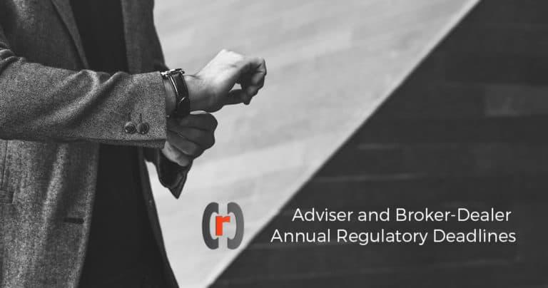 Adviser and Broker-Dealer Annual Regulatory Deadlines
