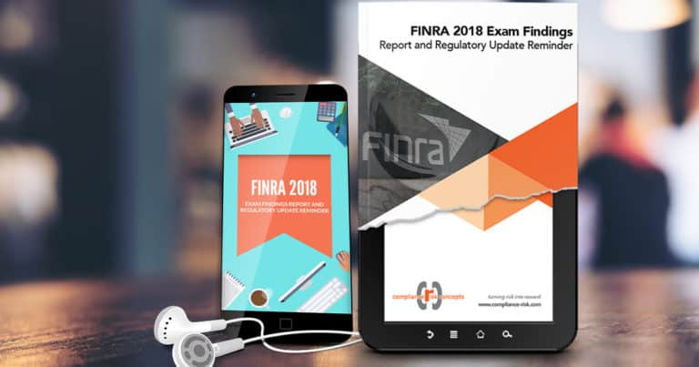FINRA 2018 Exam Findings Report and Regulatory Update Reminder